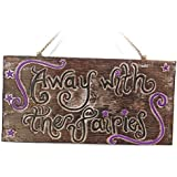 Away with the Fairies Sign for Home or Garden Gift - great sign for shed, garden, tree by Siesta