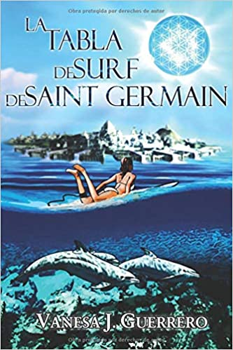 La tabla de surf de Saint Germain (Spanish Edition): Vanesa Jiménez Guerrero: 9781530728220: Amazon.com: Books