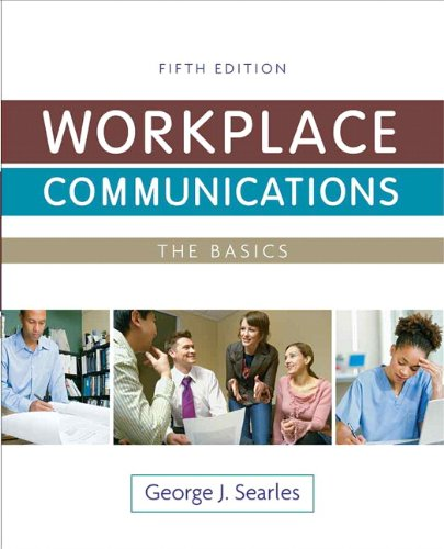 Workplace Communications: The Basics (5th Edition)