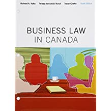 Business Law in Canada, Tenth Canadian Edition, Loose Leaf Version with MyBusLawLab: (10th Edition)