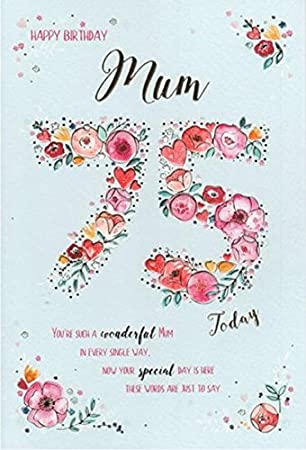Happy 75th Birthday Mum Card Amazoncouk Office Products