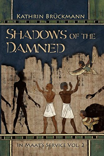 Shadows of the Damned: In Maat's Service Vol. 2 (Volume ()