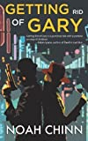 Getting Rid of Gary by Noah Chinn (2013-09-17)