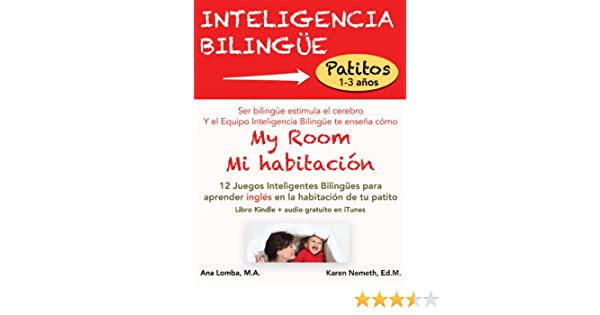 Amazon.com: My Room / Mi habitación (Inteligencia Bilingüe) (Spanish Edition) eBook: Ana Lomba, Karen Nemeth: Kindle Store