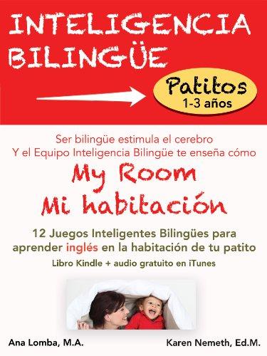 My Room / Mi habitación (Inteligencia Bilingüe) (Spanish Edition) by [Lomba