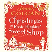 Christmas at Rosie Hopkins' Sweetshop | Jenny Colgan
