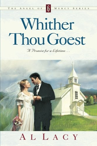 Whither Thou Goest (Angel of Mercy Series - Denver Colorado Outlets In