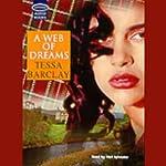 A Web of Dreams   Tessa Barclay