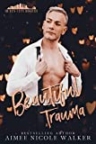Beautiful Trauma (Queen City Rogues, 3)