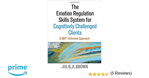 The Emotion Regulation Skills System for Cognitively Challenged ...
