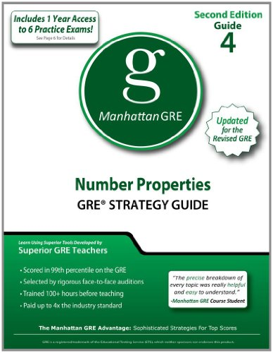 Number Properties GRE Strategy Guide, 2nd Edition (Manhattan GRE Strategy Guides)
