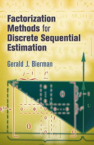 Factorization Methods for Discrete Sequential Estimation (Dover Books on Mathematics) Illustrated Edition