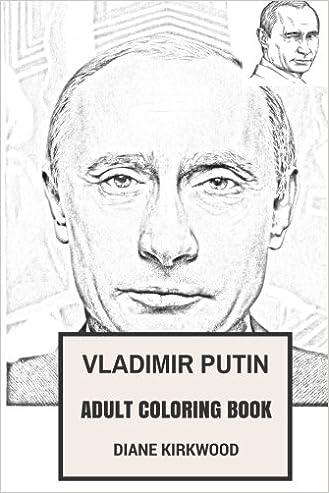 Vladimir Putin Adult Coloring Book