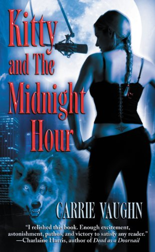 (Kitty and The Midnight Hour (Kitty Norville Book 1) )