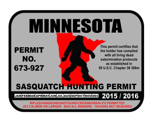 Minnesota bigfoot hunting permits bigfoot gifts toys for Lifetime fishing license mn