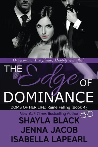 The Edge of Dominance (The Doms of Her Life) (Volume 4) ebook