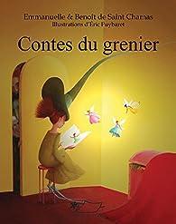 Contes du grenier par Emmanuelle de Saint Chamas