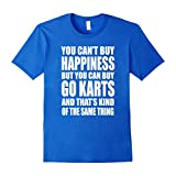 Men's You Can't Buy Happiness But You Can Buy Go Karts T-shirt Small Royal Blue
