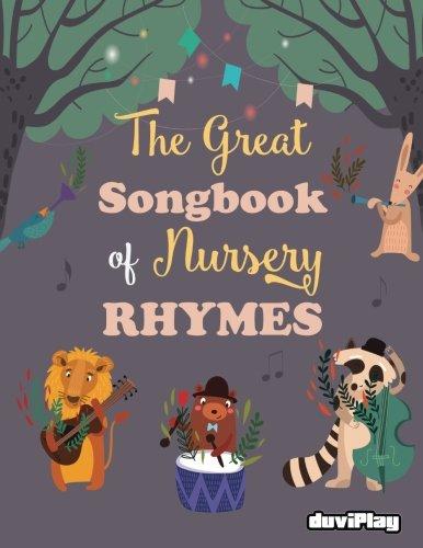 The Great Songbook of Nursery Rhymes