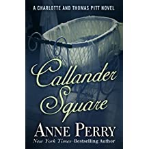 Callander Square (Charlotte and Thomas Pitt Series Book 2)