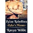 Zylan Rebellion (Zylar's Moons Book 3)