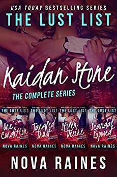 The Lust List: Kaidan Stone: The Complete Series Bundle (The Lust List: Kaidan Stone Complete Series Bundle Book 1) by [Raines, Nova, Bailee, Mira]