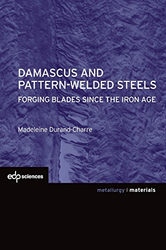 (Damascus and pattern-welded steels)