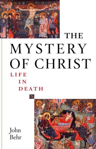 The Mystery of Christ: Life in Death (The Mystery Of Christ Life In Death)
