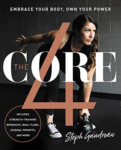 Book Cover: The Core 4: Embrace Your Body, Own Your Power