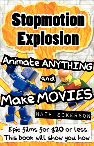 stopmotion-explosion-animate-anything-and-make-movies-epic-films-for-20-or-less