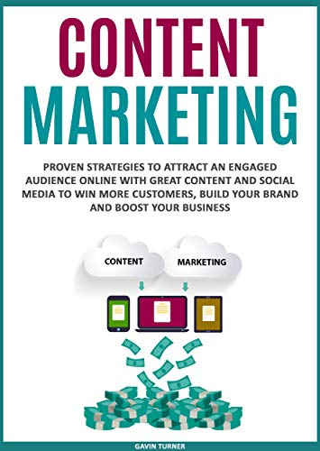 589438a11c1a Amazon.com: Content Marketing: Proven Strategies to Attract an ...