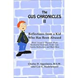 The Gus Chronicles II: Reflections from a Kid Who Has Been Abused by Charles D. Appelstein (2002-05-29)