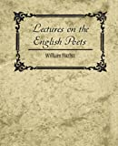 Lectures on the English Poets, William Hazlitt, 1604246995