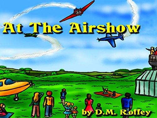 At The Airshow por D.M. Roffey