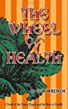 The Wheel of Health, Guy Wrench, 0980297664