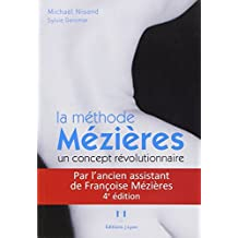 MÉTHODE MÉZIÈRES (LA) 4E ÉD.
