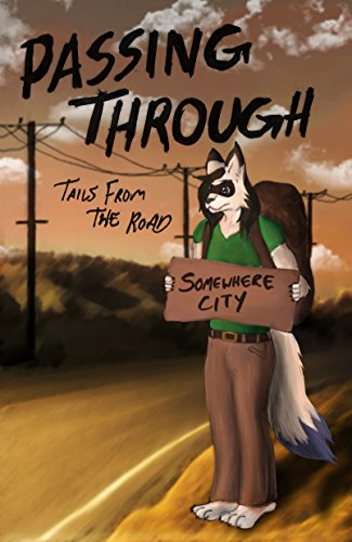 Passing Through: Tails from the Road