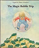 The Magic Bubble Trip (English and Dutch Edition)