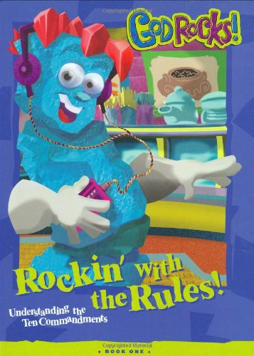 Rockin' with the Rules! Understanding the Ten Commandments (God Rocks! Gold Nugget Guides) ebook
