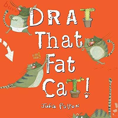Drat That Fat Cat