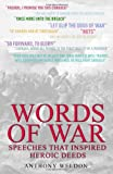 img - for Words of War: Speeches That Inspired Heroic Deeds book / textbook / text book
