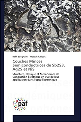 Buy Couches Minces Semiconductrices De Sb2s3 Ag2s Et Nis Structure