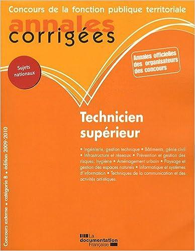 Livre gratuits en ligne Technicien supérieur 2009-2010. Concours externe. Catégorie B - Filière technique pdf epub