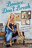 Bounce, Don't Break, Brande Roderick, 0762439025