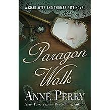 Paragon Walk (Charlotte and Thomas Pitt Series Book 3)
