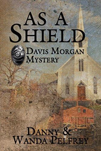 As A Shield by [Pelfrey, Danny, Pelfrey, Wanda]