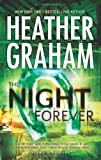 The Night Is Forever, Heather Graham, 0778315088