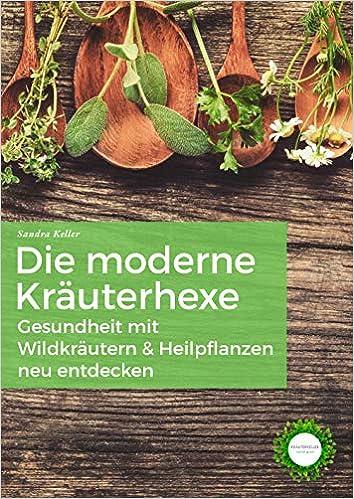 Buch: Die moderne Kräuterhexe