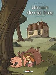 Un coin de ciel bleu, tome 1 : L'odeur du foin... par Nicolas Jarry
