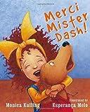 Merci Mister Dash!, Monica Kulling, 0887769640